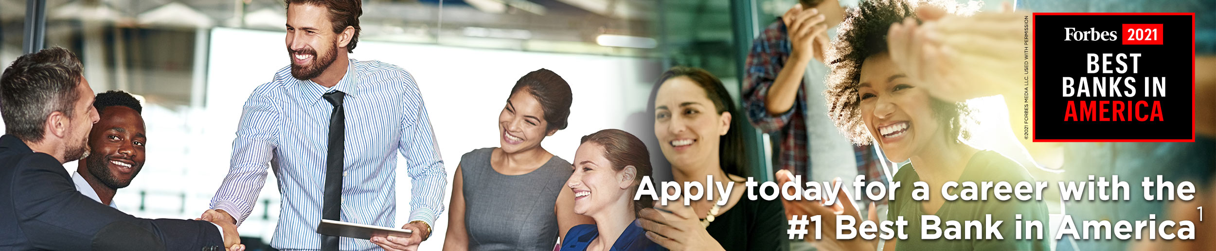 Apply for a career with the #1 Best Bank in America